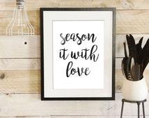Kitchen Art Print, Digital Print, Kitchen Decor, Instant Download, Trending Now, Inspiring Saying, Kitchen Quote, Wall Art Print