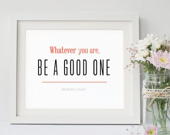 Be A Good One Printable, Quote, Art Print, Typographic Print, Wall Art, Typography, Encouraging Wall Art, Printable Poster