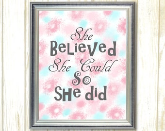 She Believed She Could so She Did, Pink and Aqua gray Nursery Baby Girl Digital Instant Download, Inspirational Quote