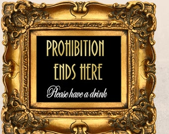 Printable Prohibition Ends Here PDF