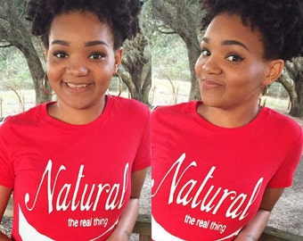 The Real Thing Natural Hair Tee T Shirt
