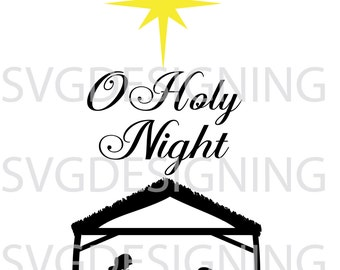 Christmas O holy night SVG PNG DXF file