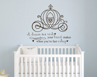 Cinderella A dream is a wish your heart makes quote vinyl wall decal girls room baby nursery princess