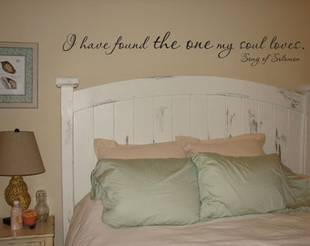I have found the one my soul loves Song of Solomon scripture vinyl wall decal