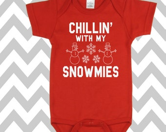 Chillin' With My Snowmies Onesie Funny Christmas Onesie Christmas Bodysuit Christmas Baby Onesie Christmas Vacation Onesie Baby Outfit