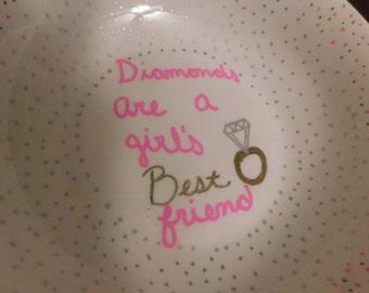 Diamonds Are A Girl's Best Friend jewelry dish