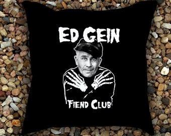 Ed Gein Fiend Club Pillow