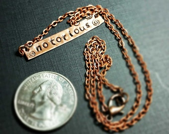 Notorious - Hand Stamped Copper Metal Bar Necklace