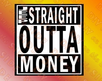 SVG Cut File Jeep Straight Outta MONEY Instant Download