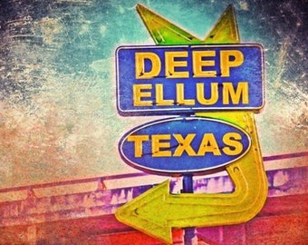 """Dallas, Texas - """"Dallas Deep Ellum Sign"""" - (image is horizontal, but can also be cropped to square size as well)"""