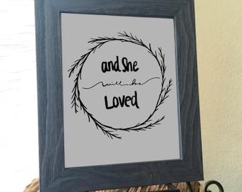 Nursery Wall Art, PRINT, Baby Girl Gift, NURSERY DECOR, She Will Be Loved