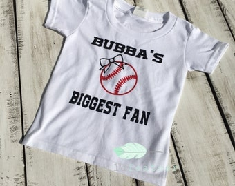 Bubba's biggest fan baseball shirt- sibling baseball shirt- Biggest fan baseball shirt