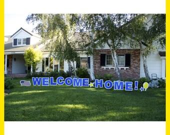 "WELCOME HOME ""Yard Greeting Card"""