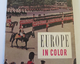 Vintage Travel, Europe in Color, by the Editors of Holiday, 1957