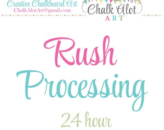 Rush 24 Hour Processing - Add On