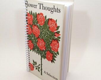 Recycled Book Journal - Flower - Hardback Book Notebook - Spiral Notebook - Spiral Journal - gardening - poetry