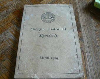 SALE Oregon Historical Quarterly Book March 1964 with free shipping in the usa