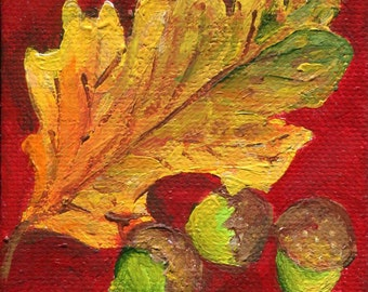 Oak Leaf, Acorns Mini Canvas Original Fall Painting, Easel, Fall decor, Autumn, Thanksgiving