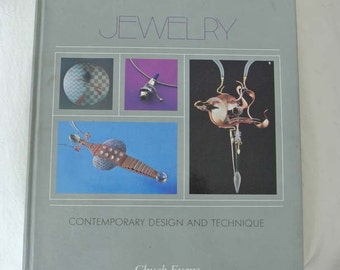 Jewelry: Contemporary Design and Technique by Chuck Evans