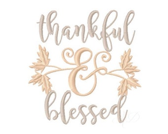 Thanksgiving Embroidery Design Thankful and Blessed Instant download BX 4x4 5x7 6x10