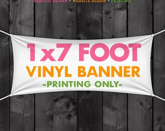 1x7 Foot Vinyl Banner for Craft Show, Trade Show, Special Event, Birthday Party, Craft Fair