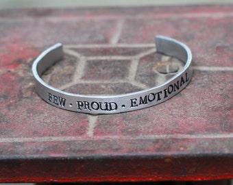 Few, Proud, Emotional Cuff Bracelet