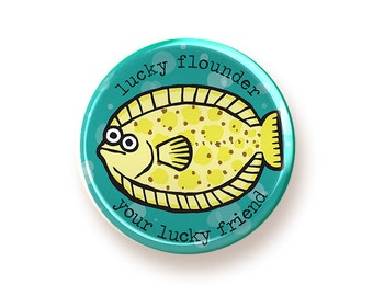 Lucky Flounder - round magnet