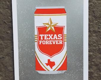 Texas Forever -  8x10 Silkscreen Art Print