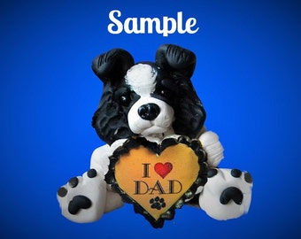 Border Collie Dog Black and White Father's Day Sculpture love DAD OOAK Clay art by Sallys Bits of Clay