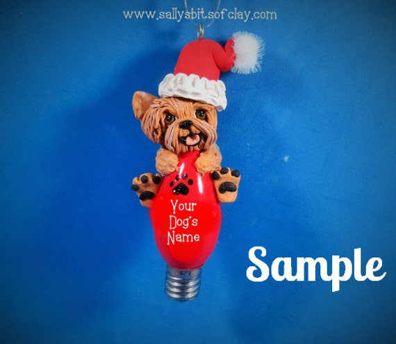 Yorkie Yorkshire Terrier Santa dog Christmas Holidays Light Bulb Ornament OOAK Sally's Bits of Clay PERSONALIZED FREE with dog's name