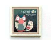 I love you to the moon and back - Handmade Tile Magnet - Love magnet