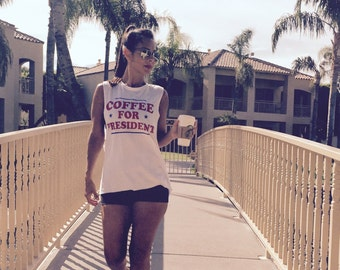 Coffee for President.  Red White and Blue.  Boyfriend Crewneck Muscle Tank.  Made Entirely in the USA.  Firedaughter Clothing.