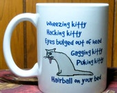 Cat Mug, Soft Kitty, Sarcastic Version, Hairball, Cat Person Gift, Funny Cat Gift, Warm Kitty, Ball of Fur, Coworker Gift, Friend Gift
