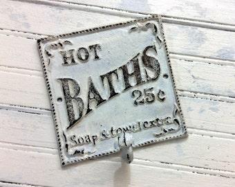 Cast iron hot bath sign & hook, painted bath hook, distressed bathroom sign, cottage chic bath decor, retro bath, spa decor