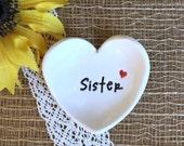 Heart Shaped Gift Dish w/Tiny Heart, Sister Gift, Personalized Dish, Ring Bowl, Ring Dish, Trinket Dish,Custom Text Bowl, Heart Ring Dish