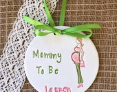 Mommy To Be Ornament - Pregnancy Announcement - Pregnancy Reveal