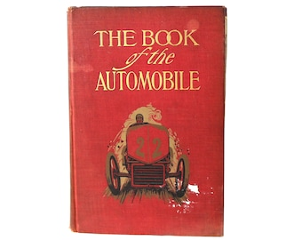 1905 Auto Book, Rare The Book of the Automobile, Early Car History