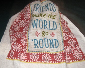 "Crochet hanging towel, ""Friends make the World go Round"", Beige top"