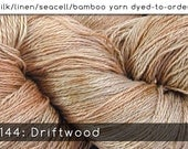 DtO 144: Driftwood on Silk/Linen/Seacell/Bamboo Yarn Custom Dyed-to-Order