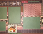 HAPPY THANKSGIVING 12 x 12 premade scrapbook pages - Fall Thanksgiving