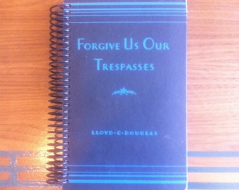 Forgive us our Trespasses , Blank Book Journal or Sketchbook