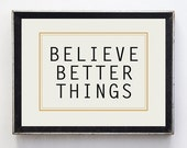 Typography Print // inspirational quote // wall art // minimalist decor // believe // wall decor // modern art // home decor //gifts for her