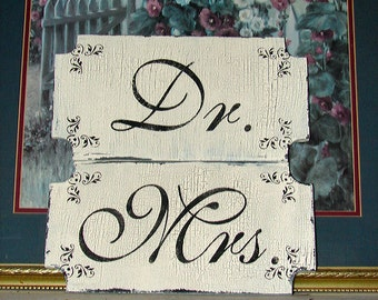 DR. and MRS. Wedding Signs -set of 2 12x6- Chair Signs
