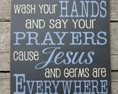 Large Size Primitive Wood Sign Wash Your Hands and Say Your Prayers Cause Jesus and Germ Are Everywhere ON SALE