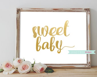 Sweet Baby Wall Printable Quote Gold Foil Baby Decor Print Decoration Newborn - Instant Download