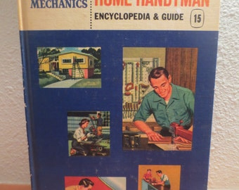 1961 Popular Mechanics Illustrated Home Handyman Encyclopedia & Guide # 15 Fathers Day gift!
