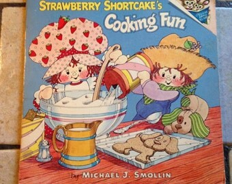 1980 Strawberry Shortcake's Cooking Fun Children's Book