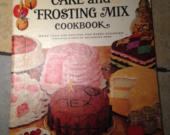 1966 Betty Crocker Cake and Frosting Mix Cookbook Book