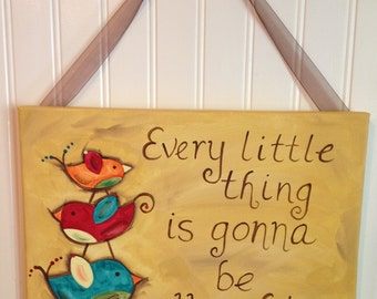 Three Little Birds canvas painting Every little thing is gonna be all right Original primitive folk art Home decor Wall artwork 11 x 14