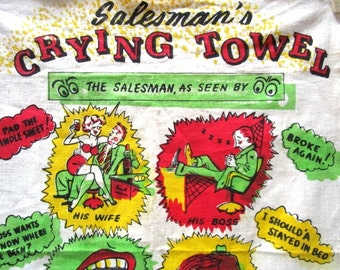 VINTAGE Salesman Crying Towel Humorous Sexist Fathers Day Gift, Joke Politically Incorrect, Linen Tea Towel, Collector, Red Gold Green